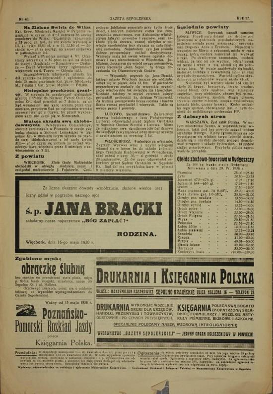 Gazeta sępoleńska z 1938 roku po pogrzebie państwowym śp Jana Bracka pisżę, ze takiego pogrzebu miasto Więcbork jeszcze nie widziało. Tomasz Bracka