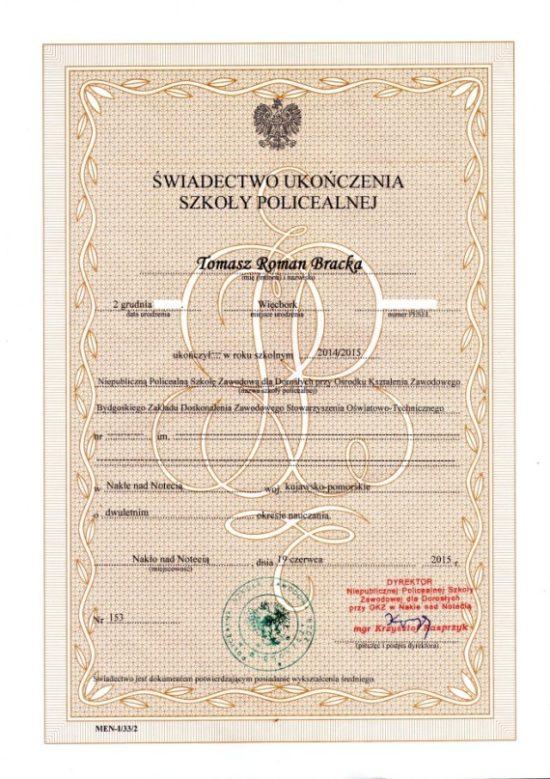 Moje świadectwo ukończenia dwuletniej Szkoły Policealnej Tomasz Roman Bracka