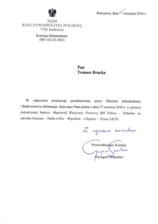 Sprawą bezprawia NA lk 281 i stacji PKP Więcbork już zajął się na mój wniosek Sejm RP i Sejmowa Komisja Infrastruktury RP, oraz Minister Infrastruktury i Budownictwa RP, co wynika w prost z załączonego dokumentu sejmowego skierowanego na moje ręce 15 września 2016r.