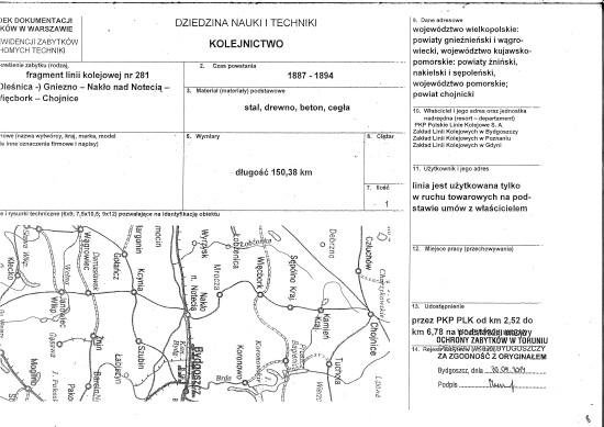 Karta zabytku 130 letniej LK 281 i całej stacji PKP Więcbork wraz z dworcem, nastawniami, wieżą ciśnień wytworzona na wniosek Tomasz Bracka przez Wojewódzkiego Konserwatora Zabytków w 2014r.