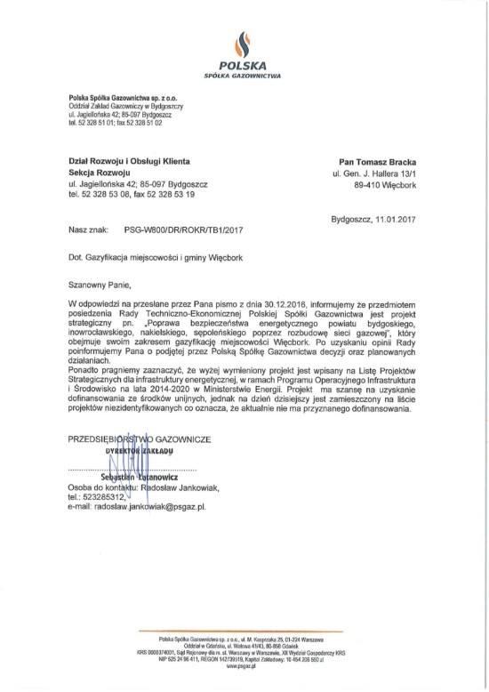 A jednak od moich działań w Ministerstwie Energi zależała gazyfikacja Więcborka, którą tam wywalczyłem, co wynika w prost z tego pisma PSG skierowanego na moje ręce w 2017 r. - pozdrawiam kłamczuchów z WK i UM Więcbork - Tomasz Roman Bracka