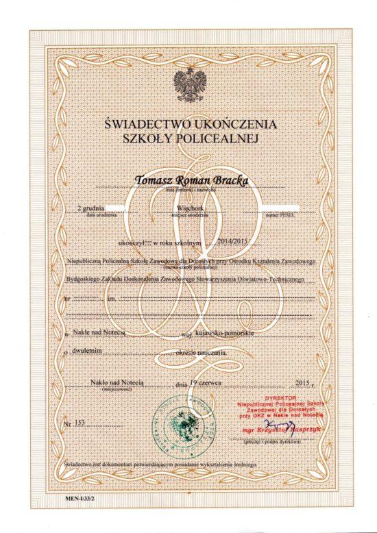 Wychodzą na przeciw zapytaniom czytelników ujawniam moje świadectwo ukończenia dwuletniej Szkoły Policealnej - pozdrawiam Tomasz Roman Bracka