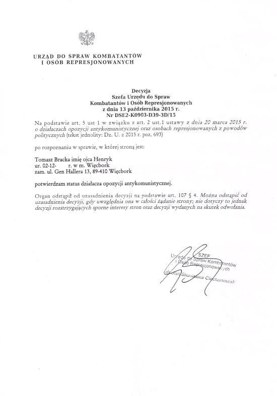 Decyzja Szefa Urzędu d/s Kombatantów potwierdzajaca status działacza opozycji antykomunistycznej w PRL dla mnie Tomasza Romana Bracka