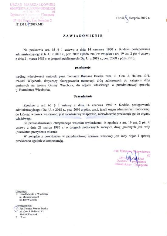 Poniżej załączam dokumenty z Urzędu Marszałkowskiego w Toruniu z sierpnia 2019 r. skierowaną na moje ręce, gdzie nadal figurują nieistniejące komunistyczne ulice w Więcborku co niezwłocznie należy usunąć z obrotu prawnego w oparciu o ustawę oraz art 256 kodeksu karnego i art 13 konstytucji RP.